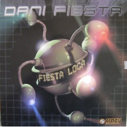 Dani Fiesta – Fiesta Loca (DISCO NUEVO,BASUCO¡¡)