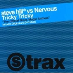 Steve Hill vs. Nervous – Tricky Tricky