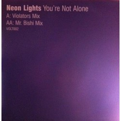 Neon Lights - You're Not Alone
