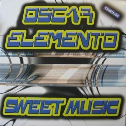 Oscar Elemento – Sweet Music (MAKINA)