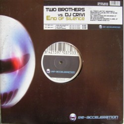 Two Brothers vs. DJ Crivi – End Of Silence (2 MANO,DISCO MUY COMPLETO)