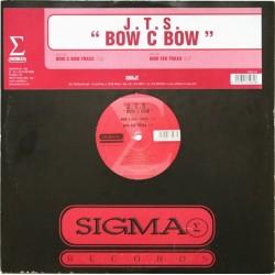 J.T.S. – Bow C Bow(2 MANO,NUEVECITO¡¡ SIGMA RECORD)