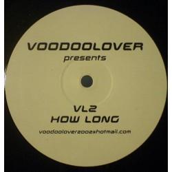 Alex K vs. Voodoolover – How Long (TEMAZO BUMPING BUSCADISIMO¡¡ NUEVO)