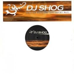 DJ Shog – Tell Me Why / Get Out (Of My Way) (2 MANO,PROGRESSIVE-VOCAL,PELOTAZO¡¡)