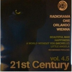 21st Century Vol. 4.5(INCLUYE RADIORAMA-BEAUTIFUL MAN,WIENNA-LITTLE ANGELA¡¡)