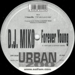 DJ Miko – Forever Young (TEMAZO REMEMBER,COPIA IMPORT NUEVA)