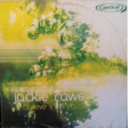 Jackie Rawe – I Believe In Dreams (2 MANO,TEMAZO SELLO RADICAL RECORDS¡¡)