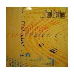 Paul Parker – Can U Feel Love Coming