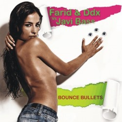 Farid & Ddx vs Javi Bass - Bounce bullets(PRODUCCION PIJU & POK¡¡)