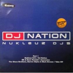 Nukleuz - DJ Nation Part 1(2 MANO,TEMAZO NUKLEUZ,MENUDO PROGRESIVO¡¡)