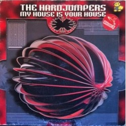 The Hard Jumpers – My House Is Your House (2 MANO,TEMAZO¡¡)