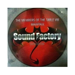 Maxipaul* - Sound Factory - The Members Of The Table VIII - Extra Edition