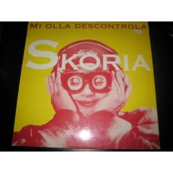 Skoria – Mi Olla Descontrola (2 MANO,SELLO MAS VOLUMEN)