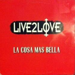 Live 2 Love - La Cosa Mas Bella(2 MANO,EDICIÓN ESPAÑOLA DEL 96,SELLO ALICANTINO  MUSIC FACTORY¡¡  JOYA)