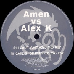 Amen vs Alex K - I Can't Wait / Garden Of Eden (SELLO DINKY¡¡ BOMBAZO BUMPING¡¡)