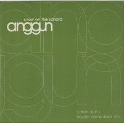 Anggun – Snow On The Sahara (PELOTAZO TROUSER ENTHUSIASTS¡¡)