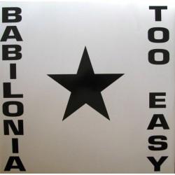 Babilonia - Too Easy(2 MANO,CANTADITO REMEMBER,CONTRASEÑA RECORDS¡¡)