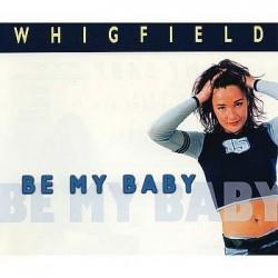 Whigfield - Be My Baby(COPIA IMPORT NUEVA)