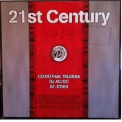 21st Century Vol. 3.9 (INCLUYE CORO-BECAUSE THE NIGHT ( ST ETIEN-HE'S ON THE PHONE)