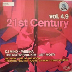 21st Century Vol. 4.9 (2 MANO,INCLUYE DJ MIKO SKY HIGH,WIENNA-FIRE ON THE MOON & THE MOTIV-SEARCHING FOR THE GOLDEN EYES)