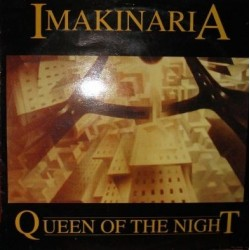 Imakinaria – Queen Of The Night (DISCO NUEVECITO¡¡¡ SELLO IMAKINARIA)