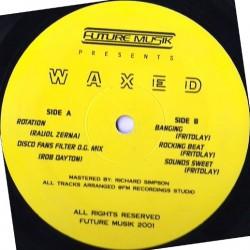 Future Musik presents Waxed(PELOTAZOS AMERICANO¡¡)