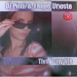 DJ Pindi & Felipe Urioste - This Is My Life