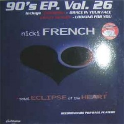 90's EP Vol. 26 (2 MANO,INCLUYE CHARISMA-GRACE IN YOUR FACE & NICKI FRENCH-TOTAL ECLIPSE OF THE HEART¡)