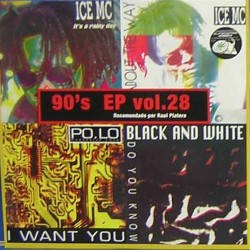 90's EP Vol. 28 (2 MANO,INCLUYE POLO-I WANT YOU & ICE MC-THINK ABOUT THE WAY¡)