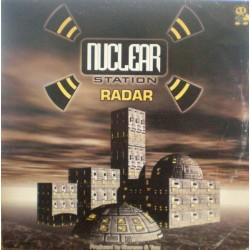 Nuclear Station – Radar (2 MANO,IMPECABLE.MAKINA¡ PELOTAZO B2)