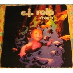 CJ  Rolo  – Dreams (COMO NUEVO,JOYA¡¡)