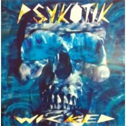 Psykotik – Wicked (2 MANO,PELOTAZO CHOCOLATERO¡¡)