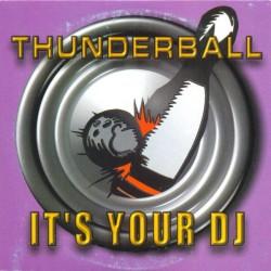 Thunderball – It's Your DJ (2 MANO,SELLO LOONEY TUNES)