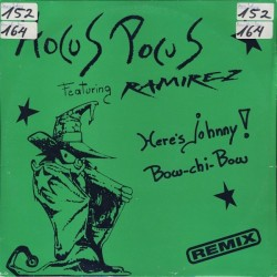 Hocus Pocus Featuring Ramirez – Here's Johnny ! / Bow-Chi-Bow (Remix)(2 MANO,REMEMBER)