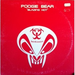 Poogie Bear – Blazing Hot (2 MANO,PELOTAZO AMERICANO,SELLO HARD TRAX)