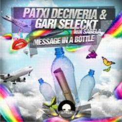 Patxi Deciveria & Gari Seleckt feat Sabela - Message in a bottle