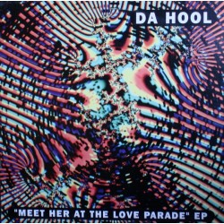 Da Hool – Meet Her At The Love Parade EP (2 MANO,SELLO MADE IN DJ¡)