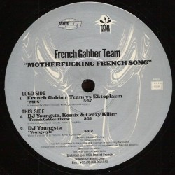 French Gabber Team – Motherfucking French Song (2 MANO,EN PERFECTO ESTADO,AMERICANO SUPERBUSCADO¡¡)