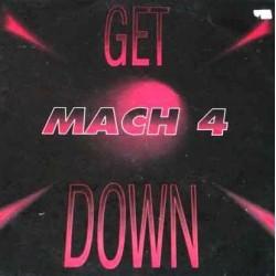 Mach 4 – Get Down (2 MANO,TEMAZOOO¡)
