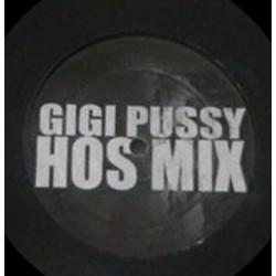 Gigi Pussy – Hos Mix / Kill Mix (2 MANO)