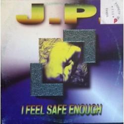 JP  – I Feel Safe Enough (2 MANO,EPOCA ACTV¡¡)