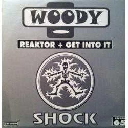 Woody  – Reaktor / Get Into It (PELOTAZO HARDHOUSE,COPIAS NUEVAS¡¡)