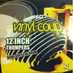 Vinyl Coup – Bang Goes The Drum (NUEVO,DREAMS CORPORATION)