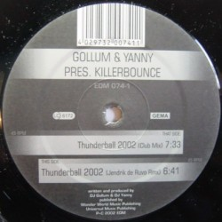 Gollum & Yanny Pres. Killerbounce – Thunderball 2002 (PROGRESIVO SELLO EDM,NUEVO)