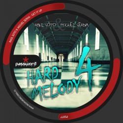 Miguel Serna & Raúl Soto - Hard Melody 4 (PASSWORD RECORDS¡¡)