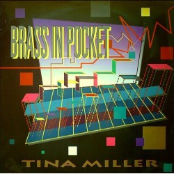 Tina Miller – Brass In Pocket(2 MANO,CANTADITO ACTV.LETHAL RECORDS)