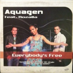 Aquagen – Everybody's Free (DISCO DOBLE NUEVO,INCLUYE HARD TO SAY I'M SORRY¡¡)