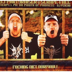 DJ Partyraiser  & Scrape Face – Focking Niet Normaal(MEGARAVE RECODS)