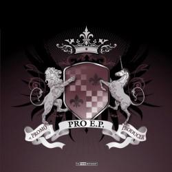 DJ Promo  & The DJ Producer  – Pro EP(THIRD MOVEMENT,CORTE INDUSTRIAL.ATROZZZ¡¡)