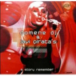 Domene DJ & Javi Pirata  - A Story Remember(TEMAZO KKO¡¡)